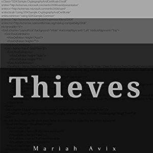 Thieves by Mariah Avix
