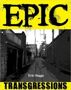 Epic Transgressions by Eric Staggs