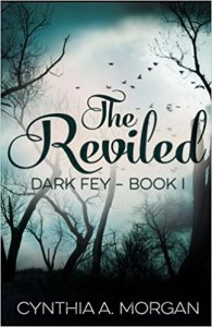 Book Cover for The Reviled by Cynthia A. Morgan