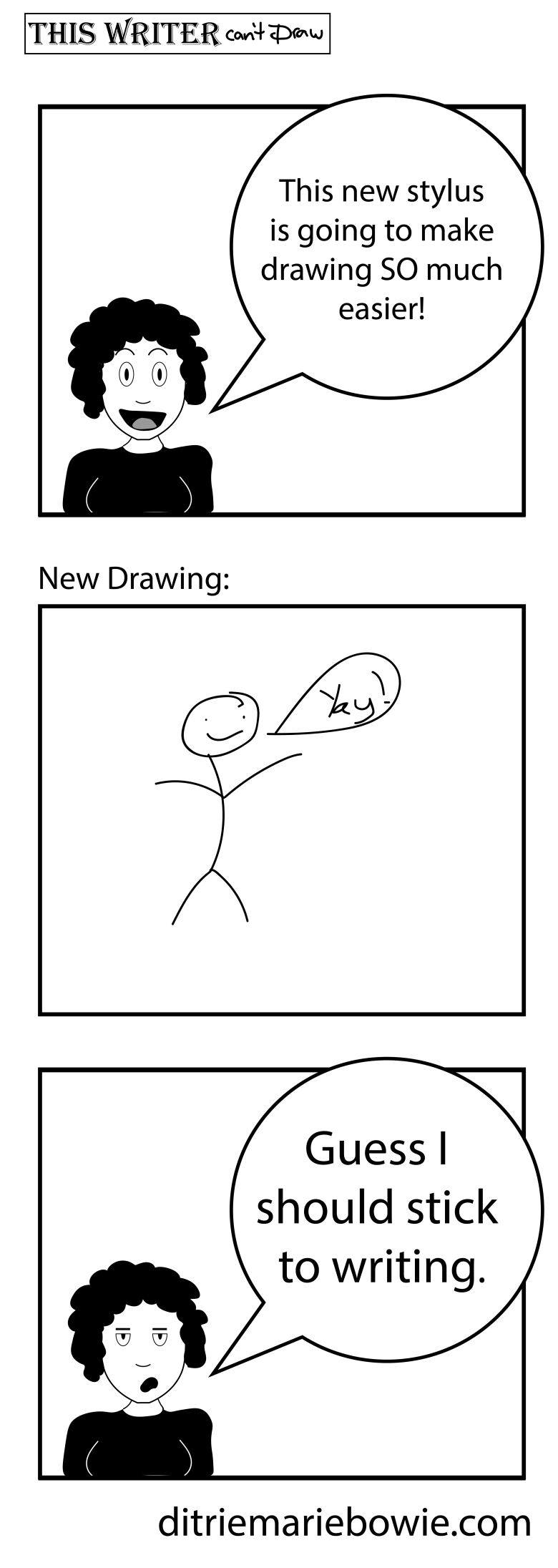This new stylus is going to make drawing so much easier! Drawing turns out terrible. Guess I should stick to writing.